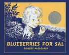 Blueberries for Sal by Robert McCloskey (Hardback, 2010)