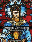 Medieval Christianity: A New History by Kevin Madigan (CD-Audio, 2015)