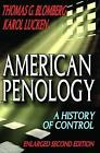 American Penology: A History of Control by Charles Edward Merriam, Thomas G. Blomberg, Karol Lucken (Paperback, 2010)