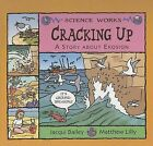 Cracking Up: A Story about Erosion by Jacqui Bailey (Paperback / softback, 2006)