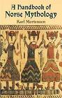 A Handbook of Norse Mythology by Karl Mortensen (Paperback, 2003)