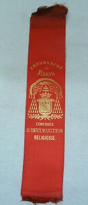 Ancien Ruban Banderole ARCHEVÊCHÉ de PARIS Concours D'instruction Religieuse