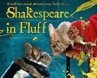 Shakespeare in Fluff by Boxtree (Hardback, 2016)