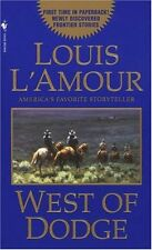 West of Dodge by Louis L'Amour (1997, Paperback)