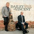Brothers of the Highway by Dailey & Vincent (CD, Jun-2013, Rounder)
