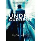 Under Current by Simon Lawder (Paperback, 2016)