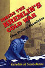 Inside the Kremlin's Cold War: From Stalin to Khrushchev by Vladislav M. Zubok, Constantine Pleshakov (Paperback, 1997)