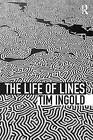 The Life of Lines by Tim Ingold (Paperback, 2015)