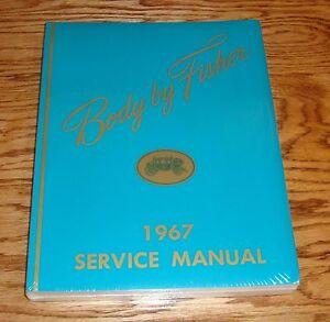1967 gm fisher body shop service manual buick chevrolet cadillac rh ebay com Fisher Body Ohio Fisher Body Plant