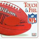 Touch and Feel: NFL Touch and Feel by Dorling Kindersley Publishing Staff (2000, Board Book)