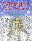 Whimsical Winter Wonderland: Coloring Book by Molly Harrison by Molly Harrison (Paperback / softback, 2016)