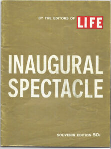 President Kennedy LIFE Magazine 1961 Inaugural Spectacle Souvenir Edition