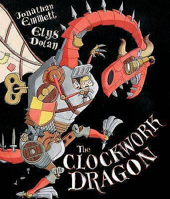 1 of 1 - Emmett, Jonathan, The Clockwork Dragon, Very Good Book