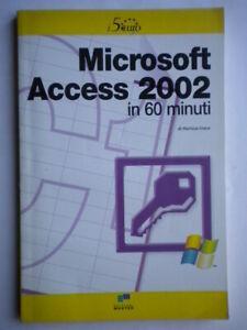 Microsoft-Access-2002-in-60-minuti-Greco-informatica-software-illustrato-Nuovo
