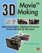 3D Movie Making: Stereoscopic Digital Cinema from Script to Screen-ExLibrary