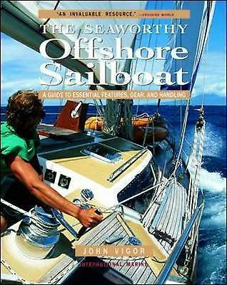 1 of 1 - Seaworthy Offshore Sailboat: A Guide to Essential Features, Handling, and Gear,