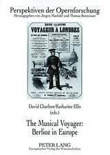 Musical Voyager: Berlioz In Europe  9783631553435
