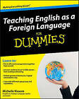 Teaching English as a Foreign Language for Dummies by Michelle M. Maxom (Paperback, 2009)