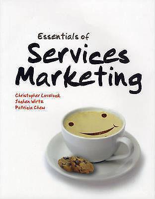 Essentials of Services Marketing by Jochen Wirtz, Patricia Chew, Christopher H.