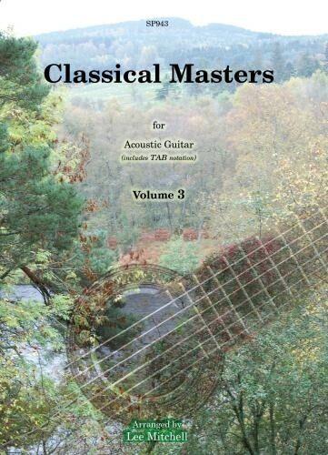 GUITAR Classical Masters for Acoustic Guitar Volume 3; Alb TAB GUITAR SOLO