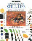 Watercolour Still Life by Elizabeth Jane Lloyd, Ray Smith (Paperback, 1999)