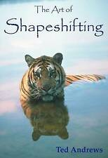 Art of Shapeshifting,Ted Andrews,Excellent Book mon0000027797