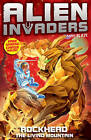 Alien Invaders 1: Rockhead - The Living Mountain by Max Silver (Paperback, 2011)