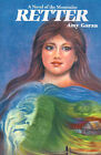Retter: A Novel of the Mountains by Amy Ammons Garza (Paperback / softback, 2000)