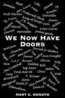 We Now Have Doors 9781420853216 by Mary C. Donato Book