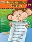 Handwriting: Cursive Workbook by Carson-Dellosa Publishing, Brighter Child (Paperback / softback, 2015)