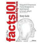 Studyguide for Entrepreneurial Financial Management: An Applied Approach by Cornwall, Jeffrey R., ISBN 9780765622921 by Cram101 Textbook Reviews (Paperback / softback, 2017)