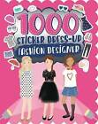 1000 Sticker Dress-Up Fashion Designer by Parragon (Paperback, 2015)