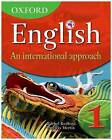 Oxford English An International Approach Student Book 1 by Rachel Redford (Mixed media product, 2009)