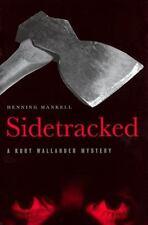 Sidetracked: A Kurt Wallander Mystery (Kurt Wallander Mysteries)-ExLibrary