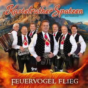 Kastelruther-Spatzen-Feuervogel-Flieg-CD-NEU-OVP