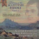 Legacy of the Scottish Fiddle, Vol. 2: Music from the Life & Land of Robert Burns by Alasdair Fraser (CD, Sep-2004, Culburnie Records)