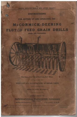 1921 McCormick Deering Fluted Feed Grain Drills Manual