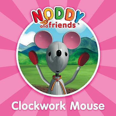 Noddy and Friends Character Books ???é?????? Clockwork Mouse