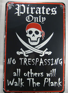 PIRATES-ONLY-SIGN-METAL-8X12-INCHES-NEW-NO-TRESPASSING-JOLLY-ROGER-SWORDS-L699