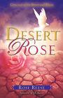 Desert Rose by Rose Reese (Paperback / softback, 2007)
