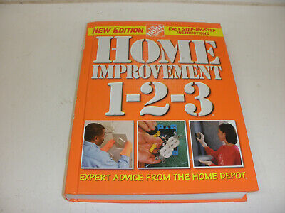 Home Improvement 1-2-3 Expert Advice from the Home Depot