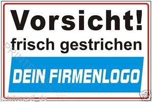 Schild Vorsicht frisch gestrichen mit eigenem Firmenlogo  Hinweisschild P125