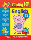 Coming Top: English - Ages 3-4: 60 Gold Star Stickers - Plus 30 Illustrated Stickers for Added Fun and Value by Alison Hawes (Book, 2015)