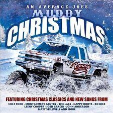 Average Joe's Muddy Christmas CD The LACS Colt Ford Lenny Cooper NEW!!!