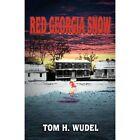 Red Georgia Snow by Tom H Wudel (Paperback / softback, 2012)