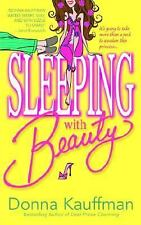 👠 Sleeping with Beauty By Donna Kauffman Book Love Sex Romance Chick-Lit 💛