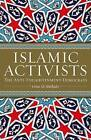 Islamic Activists: The Anti-enlightenment Democrats by Deina Ali Abdelkader (Paperback, 2011)