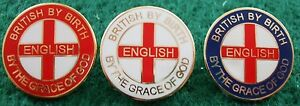 British-By-Birth-English-By-The-Grace-Of-God-Pin-Badge