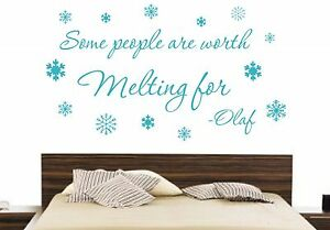 SOME PEOPLE ARE WORTH MELTING FOR DISNEY WALL DECAL VINYL QUOTE LETTERING WORDS