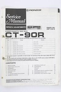 Pioneer-CT-90R-Cassette-Deck-Service-Manual-Wiring-Diagram-Repair-amp-Adjustments